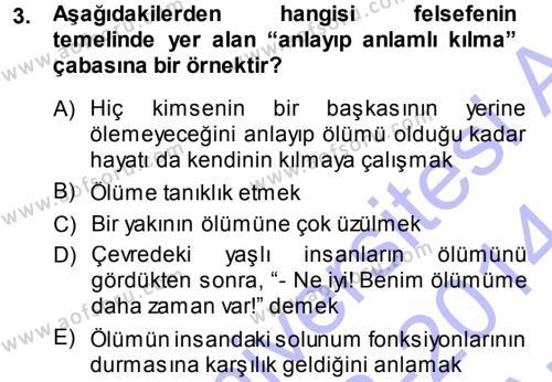 Felsefe Dersi 2013 - 2014 Yılı (Vize) Ara Sınav Soruları 3. Soru