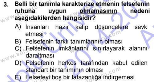 Felsefe Dersi 2014 - 2015 Yılı (Vize) Ara Sınav Soruları 3. Soru