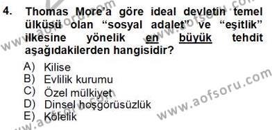 Felsefe Bölümü 5. Yarıyıl Moders Felsefe I Dersi 2013 Yılı Güz Dönemi Ara Sınavı 4. Soru