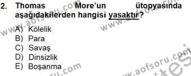 Felsefe Bölümü 5. Yarıyıl Moders Felsefe I Dersi 2013 Yılı Güz Dönemi Dönem Sonu Sınavı 2. Soru
