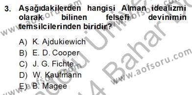 Modern Felsefe 2 Dersi 2013 - 2014 Yılı Dönem Sonu Sınavı 3. Soru