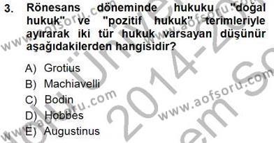 Siyaset Felsefesi 1 Dersi 2014 - 2015 Yılı Dönem Sonu Sınavı 3. Soru