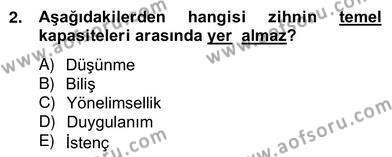 Felsefe Bölümü 8. Yarıyıl Zihin Felsefesi Dersi 2013 Yılı Bahar Dönemi Ara Sınavı 2. Soru
