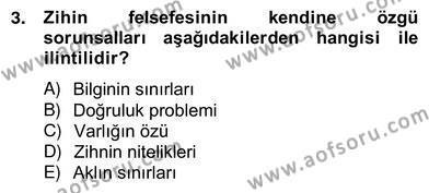 Zihin Felsefesi Dersi 2012 - 2013 Yılı Ara Sınavı 3. Soru