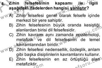 Zihin Felsefesi Dersi 2013 - 2014 Yılı Ara Sınavı 4. Soru