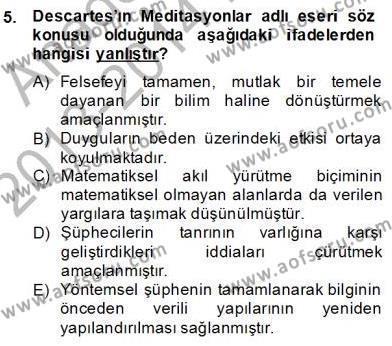 Felsefe Bölümü 8. Yarıyıl Zihin Felsefesi Dersi 2014 Yılı Bahar Dönemi Dönem Sonu Sınavı 5. Soru