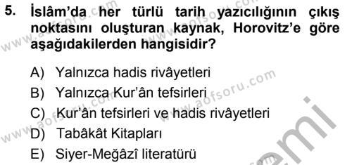 Tarih Bölümü 7. Yarıyıl Tarih Felsefesi I Dersi 2015 Yılı Güz Dönemi Dönem Sonu Sınavı 5. Soru