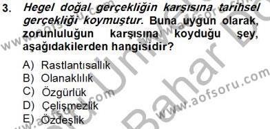 Tarih Felsefesi 2 Dersi 2012 - 2013 Yılı Dönem Sonu Sınavı 3. Soru