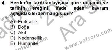 Tarih Felsefesi 2 Dersi 2014 - 2015 Yılı Ara Sınavı 4. Soru