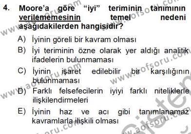 Çağdaş Felsefe 1 Dersi 2012 - 2013 Yılı (Vize) Ara Sınav Soruları 4. Soru