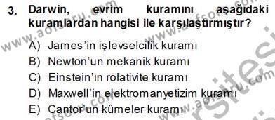 Çağdaş Felsefe 1 Dersi 2013 - 2014 Yılı Ara Sınavı 3. Soru