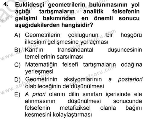 Felsefe Bölümü 7. Yarıyıl Çağdaş Felsefe I Dersi 2014 Yılı Güz Dönemi Tek Ders Sınavı 4. Soru