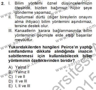 Çağdaş Felsefe 1 Dersi 2014 - 2015 Yılı (Vize) Ara Sınav Soruları 2. Soru