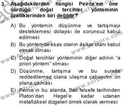 Çağdaş Felsefe 1 Dersi 2014 - 2015 Yılı (Vize) Ara Sınav Soruları 3. Soru