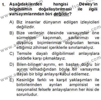 Çağdaş Felsefe 1 Dersi 2014 - 2015 Yılı Dönem Sonu Sınavı 1. Soru