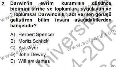 Çağdaş Felsefe 1 Dersi 2014 - 2015 Yılı Dönem Sonu Sınavı 2. Soru