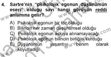 Çağdaş Felsefe 2 Dersi 2012 - 2013 Yılı (Final) Dönem Sonu Sınav Soruları 4. Soru