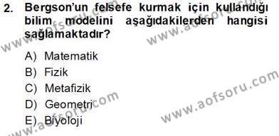 Çağdaş Felsefe 2 Dersi 2013 - 2014 Yılı Tek Ders Sınavı 2. Soru