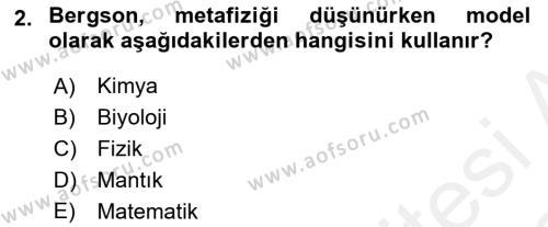 Çağdaş Felsefe 2 Dersi 2017 - 2018 Yılı (Vize) Ara Sınav Soruları 2. Soru