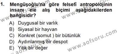 Felsefe Bölümü 7. Yarıyıl Türkiye' de Felsefenin Gelişimi I Dersi 2013 Yılı Güz Dönemi Ara Sınavı 1. Soru