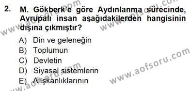 Felsefe Bölümü 7. Yarıyıl Türkiye' de Felsefenin Gelişimi I Dersi 2013 Yılı Güz Dönemi Dönem Sonu Sınavı 2. Soru