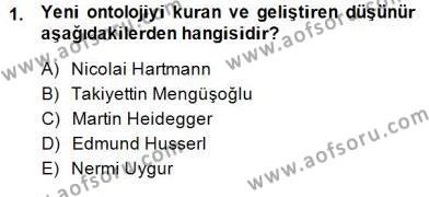 Felsefe Bölümü 7. Yarıyıl Türkiye' de Felsefenin Gelişimi I Dersi 2014 Yılı Güz Dönemi Dönem Sonu Sınavı 1. Soru