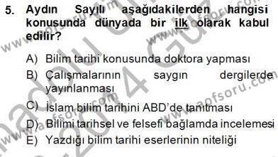 Felsefe Bölümü 7. Yarıyıl Türkiye' de Felsefenin Gelişimi I Dersi 2014 Yılı Güz Dönemi Dönem Sonu Sınavı 5. Soru