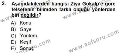 Felsefe Bölümü 7. Yarıyıl Türkiye' de Felsefenin Gelişimi I Dersi 2015 Yılı Güz Dönemi Ara Sınavı 2. Soru