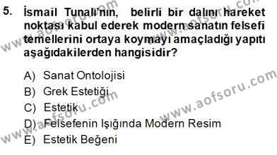 Felsefe Bölümü 7. Yarıyıl Türkiye' de Felsefenin Gelişimi I Dersi 2015 Yılı Güz Dönemi Ara Sınavı 5. Soru