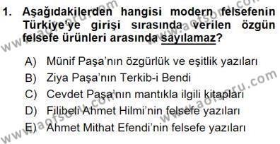 Felsefe Bölümü 7. Yarıyıl Türkiye' de Felsefenin Gelişimi I Dersi 2016 Yılı Güz Dönemi Ara Sınavı 1. Soru