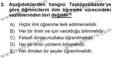 Felsefe Bölümü 7. Yarıyıl Türkiye' de Felsefenin Gelişimi I Dersi 2016 Yılı Güz Dönemi Ara Sınavı 2. Soru
