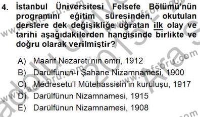 Felsefe Bölümü 7. Yarıyıl Türkiye' de Felsefenin Gelişimi I Dersi 2016 Yılı Güz Dönemi Ara Sınavı 4. Soru