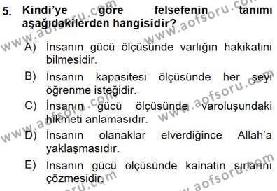 Felsefe Bölümü 7. Yarıyıl Türkiye' de Felsefenin Gelişimi I Dersi 2016 Yılı Güz Dönemi Ara Sınavı 5. Soru