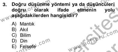 Türkiye´de Felsefenin Gelişimi 2 Dersi 2012 - 2013 Yılı Ara Sınavı 3. Soru
