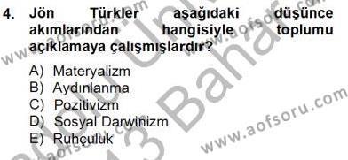 Felsefe Bölümü 8. Yarıyıl Türkiye' de Felsefenin Gelişimi II Dersi 2013 Yılı Bahar Dönemi Dönem Sonu Sınavı 4. Soru