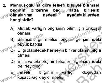Felsefe Bölümü 8. Yarıyıl Türkiye' de Felsefenin Gelişimi II Dersi 2014 Yılı Bahar Dönemi Ara Sınavı 2. Soru