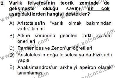 Felsefe Bölümü 8. Yarıyıl Türkiye' de Felsefenin Gelişimi II Dersi 2014 Yılı Bahar Dönemi Tek Ders Sınavı 2. Soru