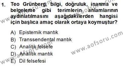 Felsefe Bölümü 8. Yarıyıl Türkiye' de Felsefenin Gelişimi II Dersi 2015 Yılı Bahar Dönemi Ara Sınavı 1. Soru