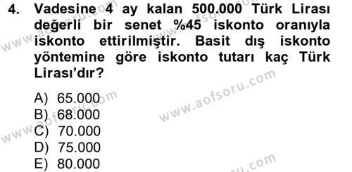 Finans Matematiği Dersi 2012 - 2013 Yılı Dönem Sonu Sınavı 4. Soru