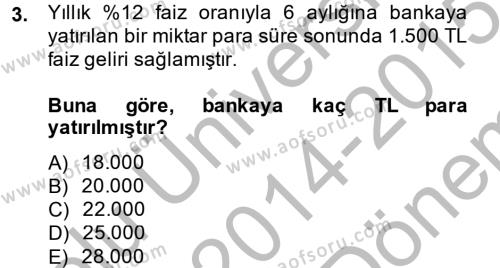 Finans Matematiği Dersi 2014 - 2015 Yılı Dönem Sonu Sınavı 3. Soru