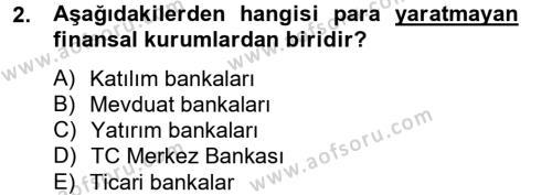 Finansal Kurumlar Dersi 2012 - 2013 Yılı (Vize) Ara Sınav Soruları 2. Soru