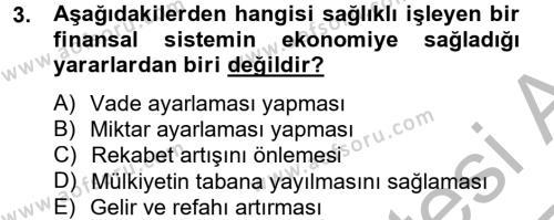 Finansal Kurumlar Dersi 2012 - 2013 Yılı (Vize) Ara Sınav Soruları 3. Soru