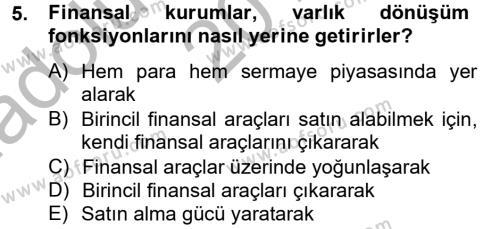 Finansal Kurumlar Dersi Ara Sınavı Deneme Sınav Soruları 5. Soru