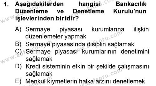 Finansal Kurumlar Dersi 2012 - 2013 Yılı (Final) Dönem Sonu Sınavı 1. Soru