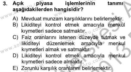 Finansal Kurumlar Dersi 2012 - 2013 Yılı (Final) Dönem Sonu Sınav Soruları 3. Soru