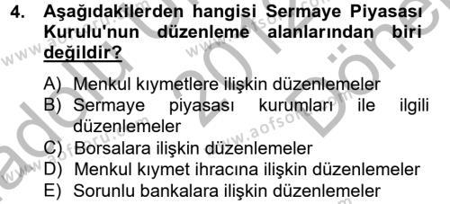Finansal Kurumlar Dersi 2012 - 2013 Yılı (Final) Dönem Sonu Sınav Soruları 4. Soru