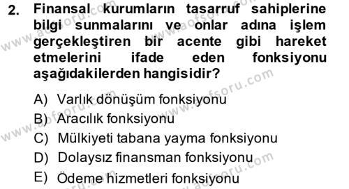 Finansal Kurumlar Dersi 2013 - 2014 Yılı (Vize) Ara Sınav Soruları 2. Soru