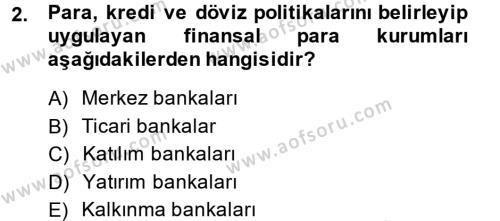Finansal Kurumlar Dersi 2013 - 2014 Yılı Dönem Sonu Sınavı 2. Soru