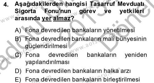 Finansal Kurumlar Dersi 2013 - 2014 Yılı Dönem Sonu Sınavı 4. Soru