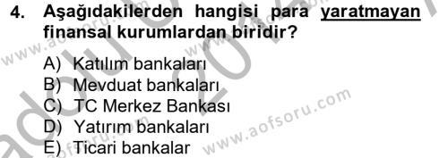 Finansal Kurumlar Dersi 2014 - 2015 Yılı (Vize) Ara Sınavı 4. Soru